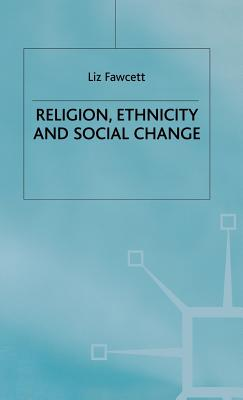 Image for Religion, Ethnicity and Social Change