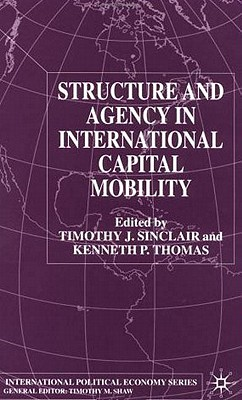 Image for Structure and Agency in International Capital Mobility