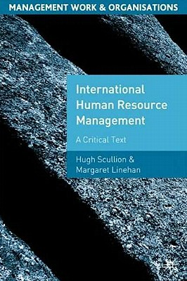 Image for International Human Resource Management: A Critical Text (Management, Work and Organisations)