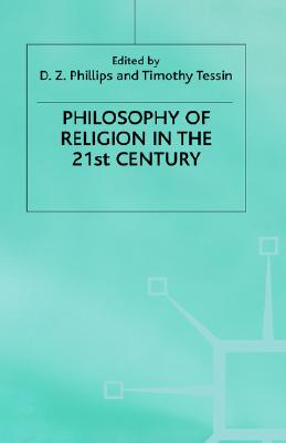 Philosophy of Religion in the Twenty-First Century (Claremont Studies in the Philosophy of Religion)