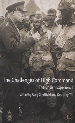 Image for The Challenges of High Command: The British Experience