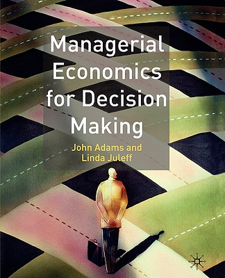 Image for Managerial Economics for Decision Making