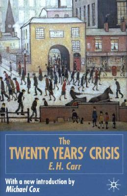 Image for Twenty Years' Crisis 1919-1939: An Introduction to the Study of International Re