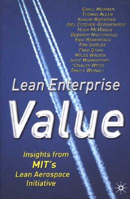 Image for Lean Enterprise Value: Insights from MIT's Lean Aerospace Initiative