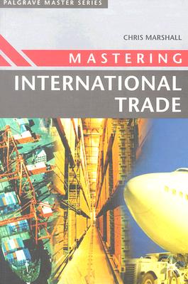 Image for Mastering International Trade (Palgrave Master Series)