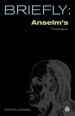 Image for Anselm's Proslogion (SCM Briefly)