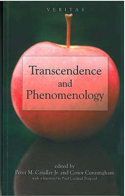 Transcendence and Phenomenology (Veritas), CUNNINGHAM,  CONOR, CANDLER JR, PETER M