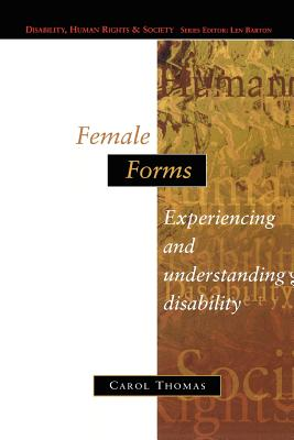 Image for Female Forms (Disability, Human Rights, and Society)