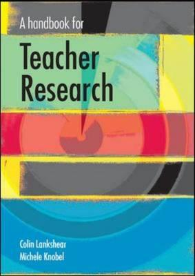Image for A handbook for teacher research