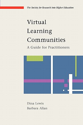 Image for Virtual Learning Communities (Society for Research Into Higher Education)
