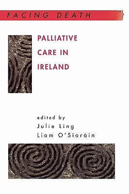 Image for Palliative Care in Ireland (Facing Death)