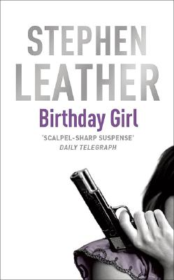 Birthday Girl [used book], Stephen Leather