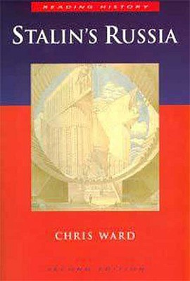 Stalin's Russia (Reading History), Ward, Chris