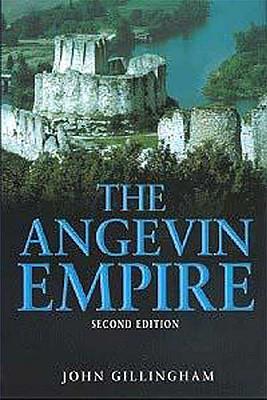 The Angevin Empire, John Gillingham