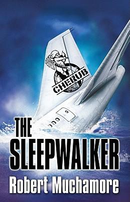 THE SLEEPWALKER, Muchamore, Robert