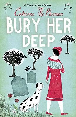 Bury Her Deep, McPherson, Catriona