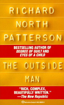The Outside Man, Patterson, Richard North