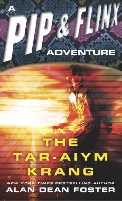 The Tar-Aiym Krang, Alan Dean Foster