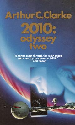 2010: Odyssey Two: A Novel (Space Odyssey Series), Arthur C. Clarke