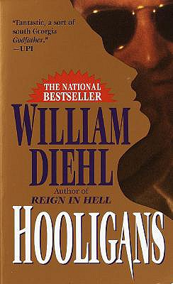 Hooligans, WILLIAM DIEHL