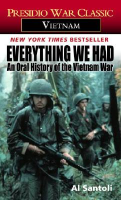 EVERYTHING WE HAD : AN ORAL HISTORY OF T, AL SANTOLI