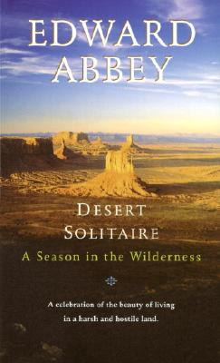 Image for Desert Solitaire: A Season in the Wilderness