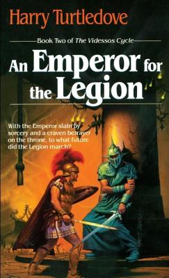 An Emperor for the Legion (Videssos Cycle), Turtledove, Harry