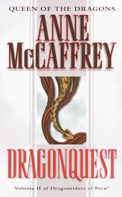 Dragonquest (Dragonriders of Pern #2), Anne McCaffrey
