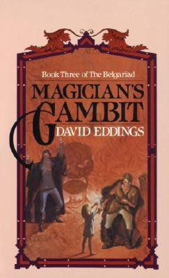 Magician's Gambit (The Belgariad, Book 3), David Eddings