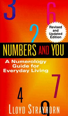 Numbers and You:  A Numerology Guide for Everyday Living, Lloyd Strayhorn