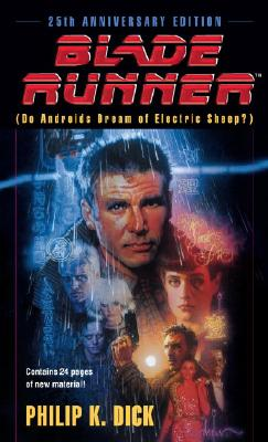 BLADE RUNNER (DO ANDROIDS DREAM OF ELECTRIC SHEEP?), DICK, PHILIP K.