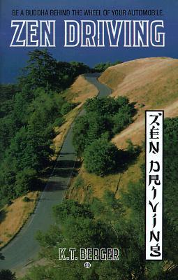 Zen Driving, K.T. Berger