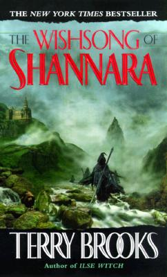 The Wishsong of Shannara (The Shannara Chronicles), Brooks, Terry