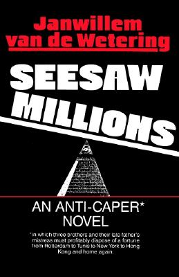 Seesaw Millions, Van De Wetering, Janwillem
