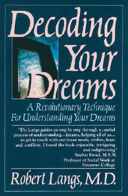 Image for Decoding Your Dreams: A Revolutionary Technique For Understanding Your Dreams