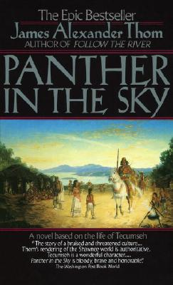 Image for Panther in the Sky: A Novel based on the life of Tecumseh