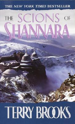 The Scions of Shannara (Heritage of Shannara, Book One) (The Heritage of Shannara), Brooks, Terry