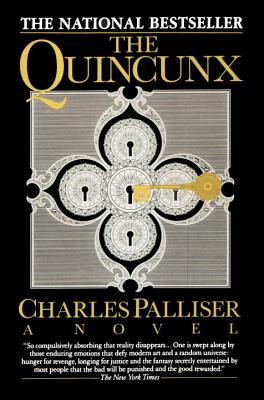 The Quincunx, a Novel, Palliser, Charles