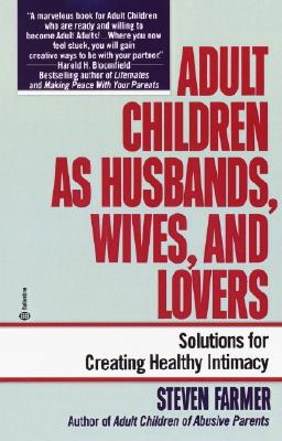 Image for Adult Children as Husbands, Wives, and Lovers: A Solutions Book