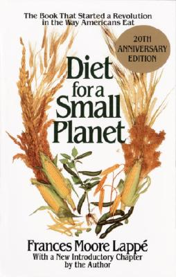 Diet for a Small Planet, Frances Moore Lappe