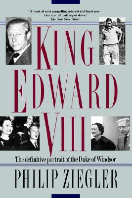 Image for King Edward VIII: The definitive portrait of the Duke of Windsor