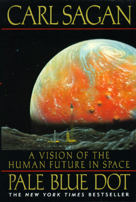 Image for Pale Blue Dot: A Vision of the Human Future in Space