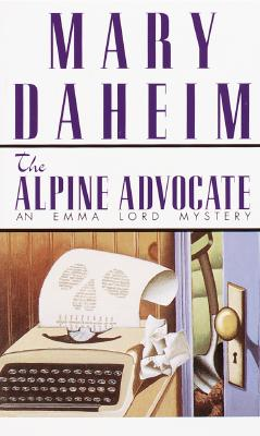Image for Alpine Advocate: An Emma Lord Mystery (Emma Lord Mysteries)