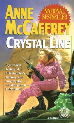 Crystal Line (Crystal Singer Trilogy), McCaffrey, Anne