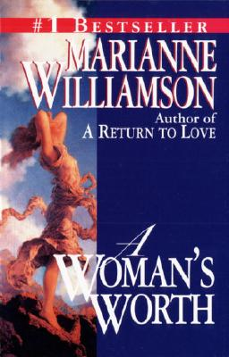 A Woman's Worth, Williamson, Marianne