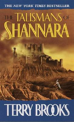 The Talismans of Shannara (The Heritage of Shannara, Book 4), Brooks, Terry