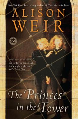 The princes in the tower, Weir, Alison
