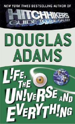 "Image for ""Life, the Universe and Everything (Hitchhiker's Trilogy)"""