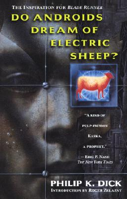 Do Androids Dream of Electric Sheep?, Philip K. Dick