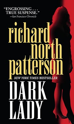 Dark Lady, Patterson, Richard North